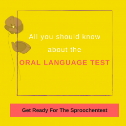 All you should know about the oral language test