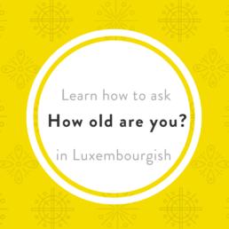 Luxembourgish lesson al Alter
