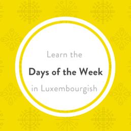 weekdays Luxembourgish