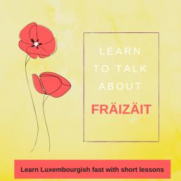 LUXEMBOURGISH lesson Fräizäit freetime