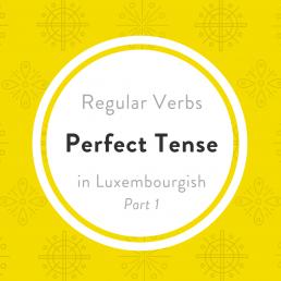Luxembourgish pefect tense regular verbs