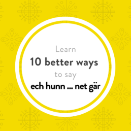 Luxembourgish lesson i don't like gär